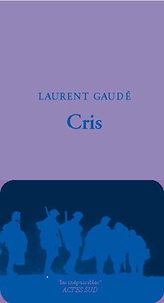 Laurent Gaudé - Cris.
