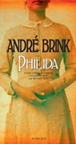 André Brink - Philida.