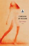 Caroline de Mulder - Ego tango.