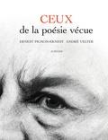André Velter et Ernest Pignon-Ernest - Ceux de la poésie vécue.