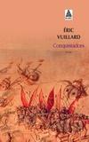 Eric Vuillard - Conquistadors.