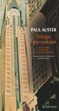 Paul Auster - Trilogie new-yorkaise : Cité de verre ;  Revenants ; La chambre dérobée.