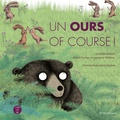 Alice Zeniter et Lawrence Williams - Un ours, of course !. 1 CD audio