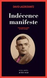 Indécence manifeste / David Lagercrantz | Lagercrantz, David (1962-....)