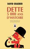 David Graeber - Dette - 5 000 ans d'histoire.