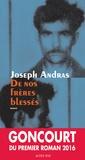 Joseph Andras - De nos frères blessés.