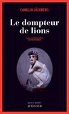 dompteur de lions (Le) : roman |