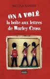 Nicola Barker - On a volé la boîte aux lettres de Burley Cross.