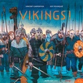 Vikings ! / Vincent Carpentier, Jeff Pourquié | Carpentier, Vincent (1970-....)