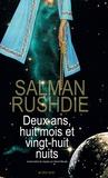 Deux ans, huit mois et vingt-huit nuits / Salman Rushdie | Rushdie, Salman (1947-....)