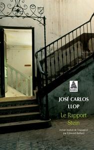 José Carlos Llop - Le rapport Stein.