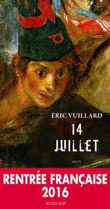 Eric Vuillard - 14 juillet.