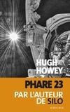 Hugh Howey - Phare 23.