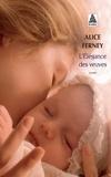 Alice Ferney - L'élégance des veuves.