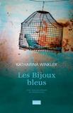 Les Bijoux bleus : Roman | Winkler, Katharina