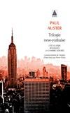 Paul Auster - Trilogie new-yorkaise - Cité de verre ; Revenants ; La chambre dérobée.