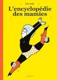 L'encyclopedie des mamies / Eric Veillé | Veillé, Eric