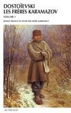 Fédor Dostoïevski - Les frères Karamazov - Tome 1.