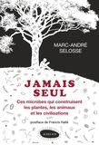 Marc-André Selosse - Jamais seul - Ces microbes qui construisent les plantes, les animaux et les civilisations.