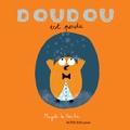 Doudou est perdu / Texte et illustrations de Magali Le Huche | Le Huche, Magali. Auteur. Illustrateur