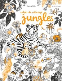 Peggy Nille - Cahier de coloriage Jungles.