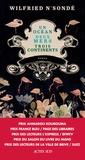 océan, deux mers, trois continents (Un) : roman / Wilfried N'Sondé | N'Sonde, Wilfried. Auteur