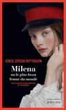 Jorge Zepeda Patterson - Milena ou le plus beau fémur du monde.
