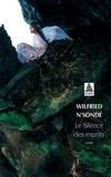 Wilfried N'Sondé - Le silence des esprits.