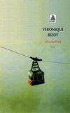 Véronique Bizot - Un avenir.