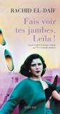 Rachid El-Daïf - Fais voir tes jambes, Leïla !.