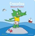 Ophélie Texier - Crocolou découvre l'océan.