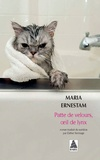 Maria Ernestam - Patte de velours, oeil de lynx.