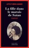 La fille dans le marais de Satan / Soren Hammer, Lotte Hammer   Hammer, Lotte. Auteur