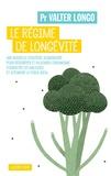 Valter Longo - Le régime de longévité.