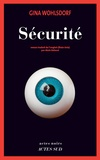 Sécurité / Gina Wohlsdorf | Wohlsdorf, Gina. Auteur