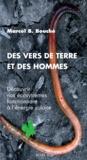 Marcel Bouché - Des vers de terre et des hommes - Découvrir nos écosystèmes fonctionnant à l'énergie solaire.