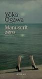 Manuscrit zéro | Ogawa, Yoko