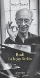 André Tubeuf - Rudi - La leçon Serkin.