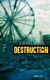 Ezekiel Boone - Destruction.