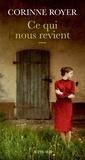 Corinne Royer - Ce qui nous revient.