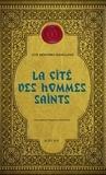 Luis Montero Manglano - Corps royal des quêteurs Tome 3 : La Cité des hommes saints.