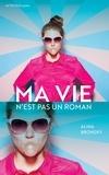 Alina Bronsky - Ma vie n'est pas un roman.
