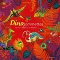 Peggy Nille - Dinogommettes - Apprends à compter avec les dinosaures !.
