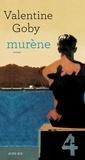 Valentine Goby - Murène.