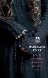 Marie-Sabine Roger - Et tu te soumettras à la loi de ton père.