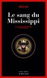 Le sang du Mississippi / Greg Iles | Iles, Greg