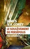 The expanse. T.07, le soulèvement de persépolis / James S. A. Corey | Corey, James S. A.