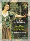 Marlen Haushofer - Le mur invisible. 1 CD audio MP3