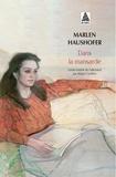 Marlen Haushofer - Dans la mansarde.