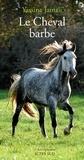 Yassine Hervé Jamali - Le cheval barbe.